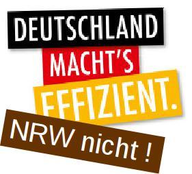 Deutschland macht's effizient-NRW nicht!