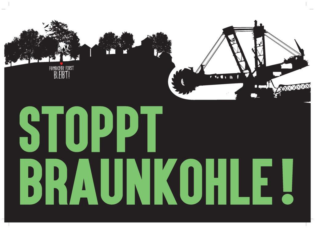Plakat 'Stoppt Braunkohle!'